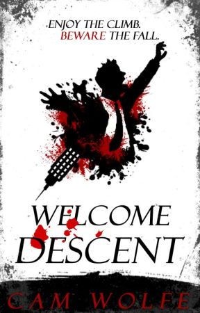 Welcome Descent (Chapter One) by CamWolfpad