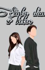 Sinta Dan Si Ketos  by sintazalukhu
