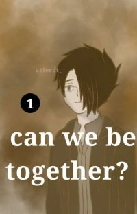 Can we be together? [1] (Ray x Reader)  cover