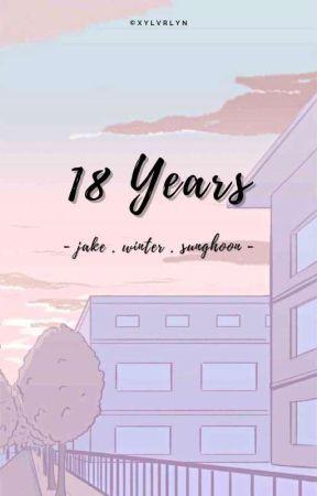 [✔️] 18 years || Jake & Sunghoon - Enhypen by xylvrlyn
