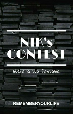 ➽ NIK's CONTEST by rememberyourlife
