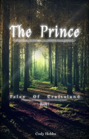 The Prince | Tales Of Craftsland # I by Marky360