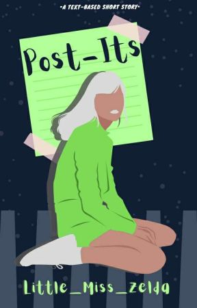 Post-Its (COMPLETED & EDITING) by Little_Miss_Zelda