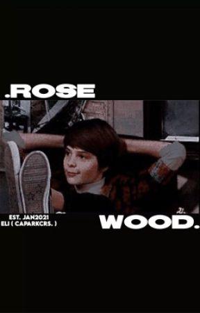 ROSEWOOD, original! by caparkcrs