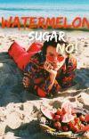 WATERMELON SUGAR NO !! cover