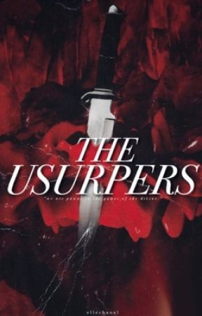THE USURPERS| 2021 by ellechanel