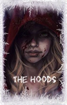 • The Hoods • by Lynnsoso199