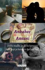 Ankahee Ansuni  by Deewana_Dil