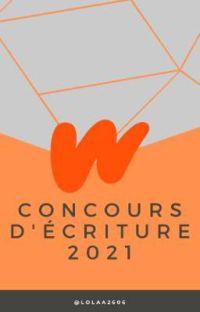 Concours d'écriture 2021🖋 [OUVERT] cover