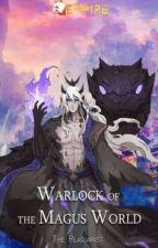Warlock of the Magus World 2, de Meng_Huan