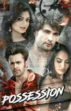 POSSESSION : Junoonishq of Behir and Rishbala by difaxxps