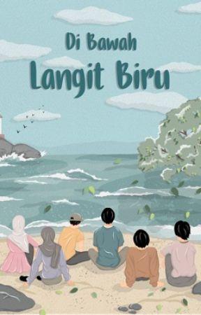 Di Bawah Langit Biru (𝙩𝙧𝙡) by broleecomel