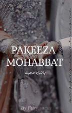 Pakeeza Mohabbat (پاکیزہ محبّت)  by Fairy_samee