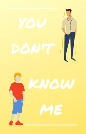 You Don't Know Me by Keefe890