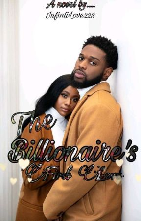The Billionaire's First Love by Laura_Love223