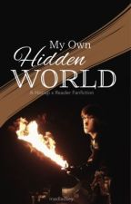My Own Hidden World (Hiccup x Reader)  by madladsey