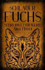 Schlauer Fuchs Schreibwettbewerb von sweet_predator