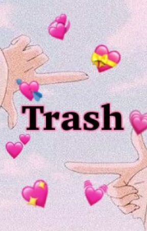 Trash by _Akira___