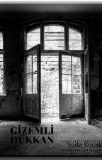 Gizemli Dükkan by writersuffle