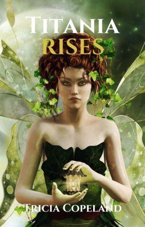 Titania Rises by TriciaBrzostowicz