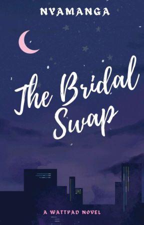 The Bridal Swap  by _na_yada