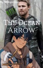 The Ocean Arrow  by milkyxrose