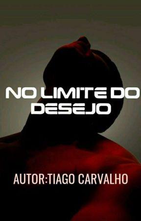 No limite Do Desejo  by Thico_Carvalho