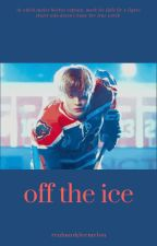 off the ice   l.mh by realmorkleemelon
