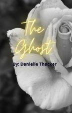 The Ghost by dkthacker03