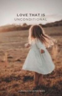 Love That Is Unconditional  cover