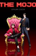 🍷 THE MOJO 🍷  by OpiumCoca