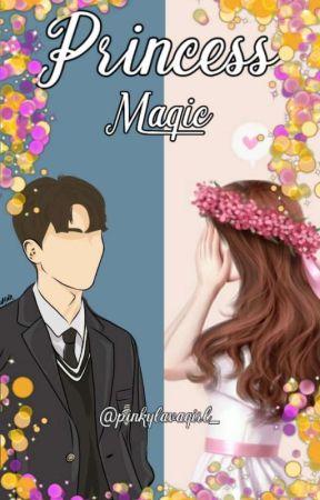 Princess Magic (On Going) by pinkylavagirl_