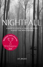Nightfall ✓ by Cat_Walker