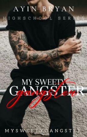 MY SWEETY GANGSTER [NEW VERSION] by CikMiyyo2