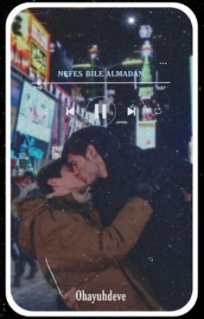NEFES BİLE ALMADAN (GAY) by ohayuhdeve