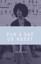 For a day or week? by Zii360