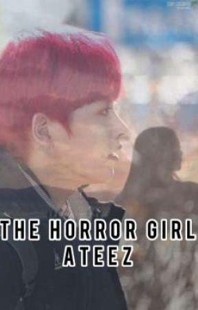 [ THE HORROR GIRL ] - ATEEZ (에이티즈) by yeoyujoong