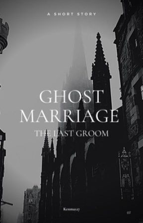 Ghost Marriage  by levi_127