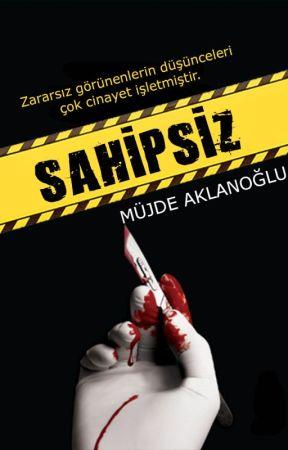 SAHİPSİZ by mujdeaklanoglu