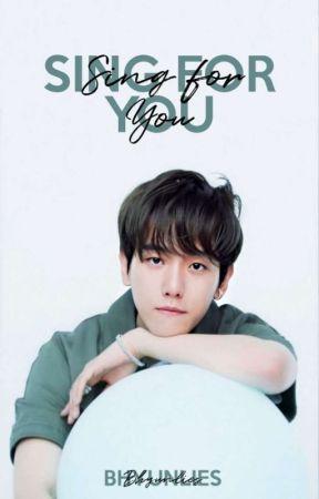 Sing For You   Byun Baekhyun  by bhyunlies
