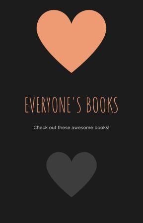 Everyone's Books by WritingandBookClub
