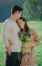 I am here again by emma22ri