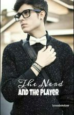 The nerd and the player BXB (short story) by randoomMEIuser