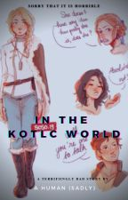 The KOTLC world  by Smato1201