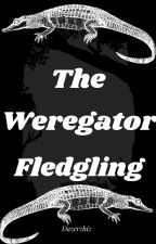 The Weregator Fledgling: A Mythical Journal by DazeGator
