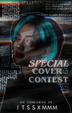 Special⸙͎۪۫─Cover contest by ItsSxmmm