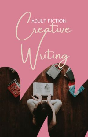 Creative Writing by adultfiction