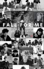Fall For Me- Jaden Hossler by thatbitchhhhh3542