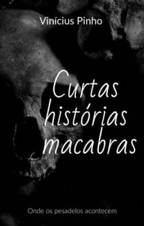 Curtas Histórias Macabras by vinipinho