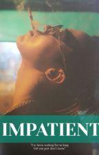 IMPATIENT- G-DRAGON by BlinkQueen182